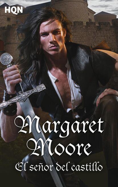 Margaret Moore El señor del castillo margaret moore vingança e honra