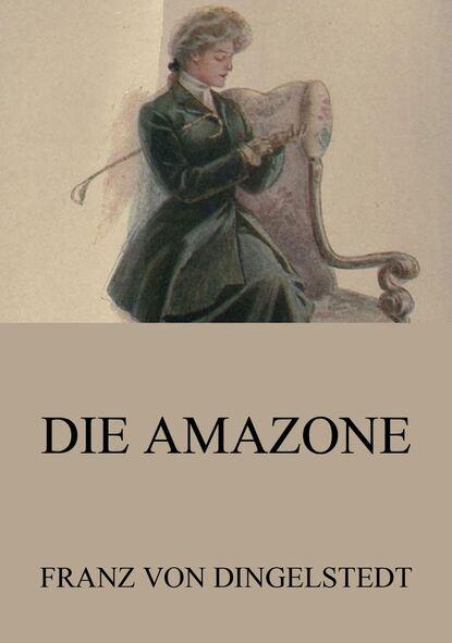 Franz von Dingelstedt Die Amazone туника amazone