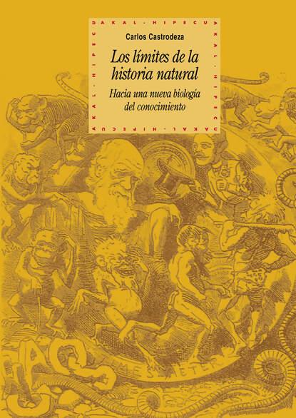 Carlos Castrodeza Ruíz de la Cuesta Los límites de la historia natural carlos garcía gual historia mínima de la mitología