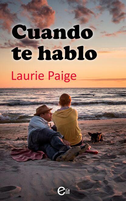 Laurie Paige Cuando te hablo cuando estabamos vivos