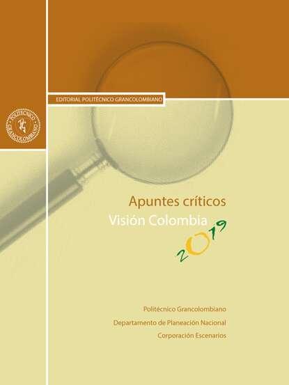 Carlos Julio Pineda Apuntes críticos. Visión Colombia 2019 josé carlos dextre flores ciencia contable visión y perspectiva
