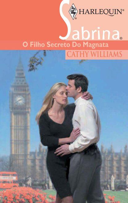 Cathy Williams O filho secreto do magnata недорого