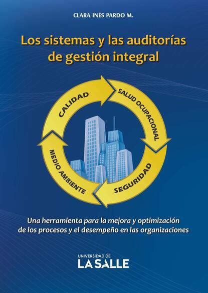 Фото - Clara Inés Pardo Martínez Los sistemas y las auditorías de gestión integral clara obligado las otras vidas