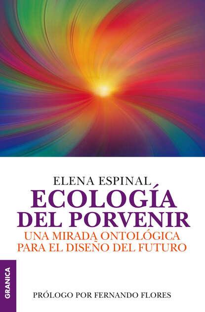 Фото - Elena Espinal Ecología del porvenir elena del amo parís responsable