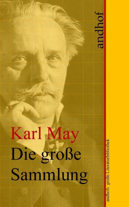 Фото - Karl May Karl May: Die große Sammlung karl may karl may durchs wilde kurdistan