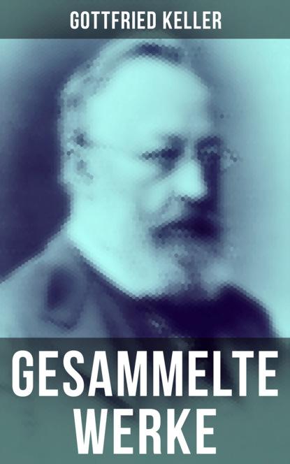 Gottfried Keller Gesammelte Werke von Gottfried Keller gottfried keller der grüne heinrich erste fassung