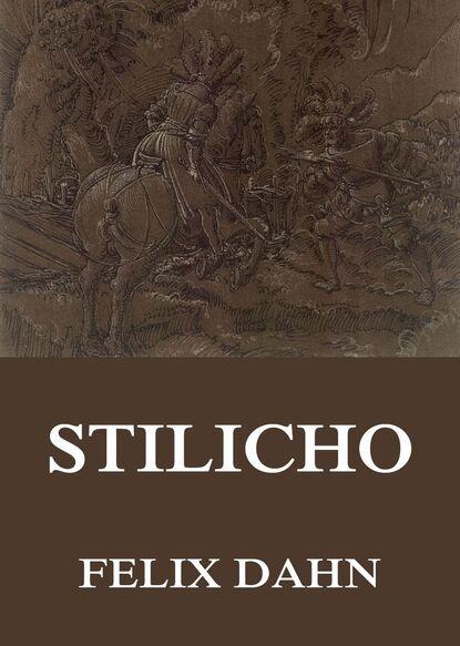Felix Dahn Stilicho недорого