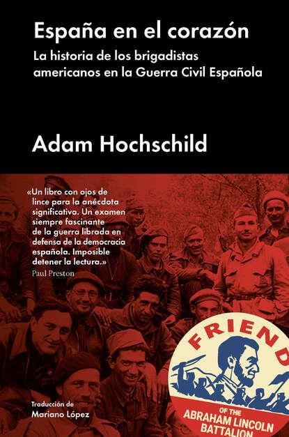 Adam Hochschild España en el corazón kim lawrence heridas en el corazón