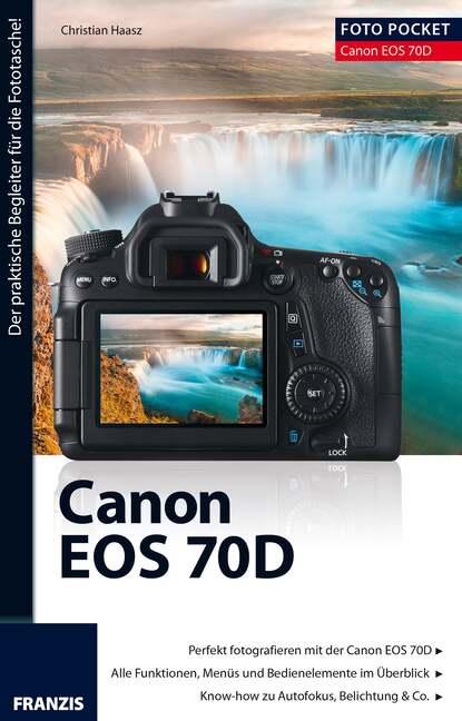 Christian Haasz Foto Pocket Canon EOS 70D планшет apple ipad mini 2019 256gb wi fi cellular space grey
