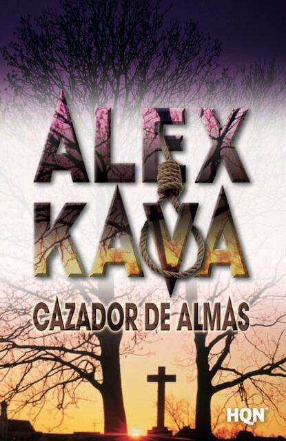 Alex Kava Cazador de almas juliana del pópolo bitácora de almas