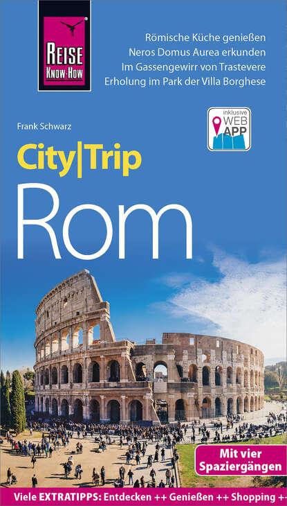 Фото - Frank Schwarz Reise Know-How CityTrip Rom heike maria johenning reise know how citytrip moskau
