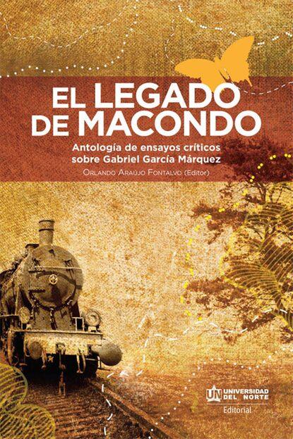 legado magico Группа авторов El legado de Macondo