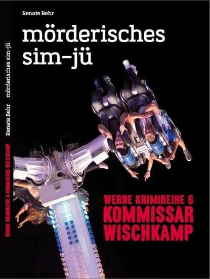 Фото - Renate Behr Kommissar Wischkamp: Mörderisches Sim-jü renate behr kommissar wischkamp anonymus