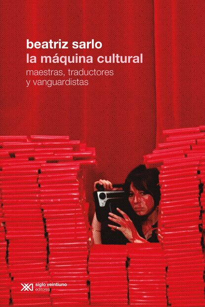 Фото - Beatriz Sarlo La máquina cultural beatriz colomina inflection 06 originals