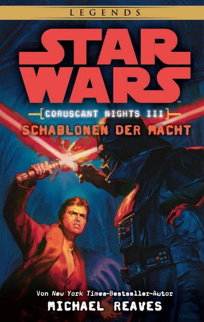 Michael Reaves Star Wars: Schablonen der Macht - Coruscant Nights 3 michael kogge star wars der aufstieg skywalkers