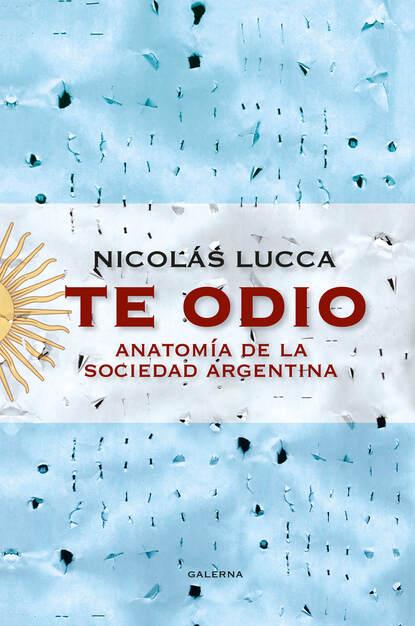 Nicolás Lucca Te odio недорого