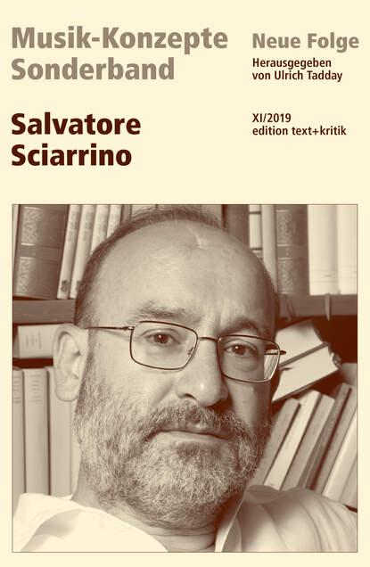 Группа авторов MUSIK-KONZEPTE Sonderband - Salvatore Sciarrino группа авторов sprach und schriftsprachförderung wirksam gestalten evaluation umgesetzter konzepte