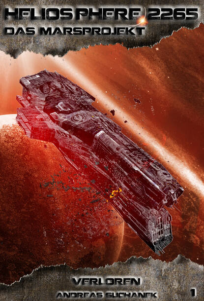 Andreas Suchanek Heliosphere 2265 - Das Marsprojekt 1: Verloren (Science Fiction) недорого