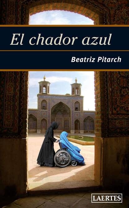 Beatriz Pitarch El chador azul marcelo sain el leviatán azul