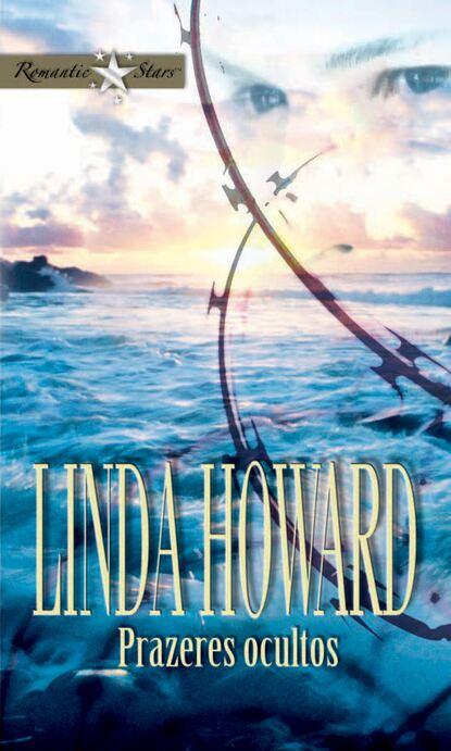 Linda Howard Prazeres ocultos rafael trujillo navas los mosaicos ocultos