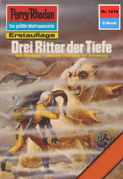 Perry Rhodan 1216: Drei Ritter der Tiefe