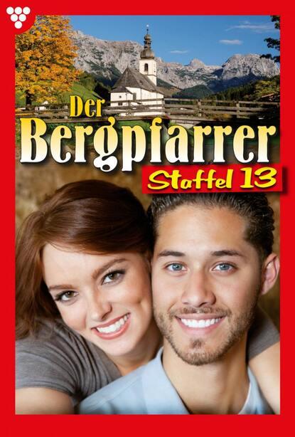 Toni Waidacher Der Bergpfarrer Staffel 13 – Heimatroman toni waidacher der bergpfarrer staffel 13 – heimatroman