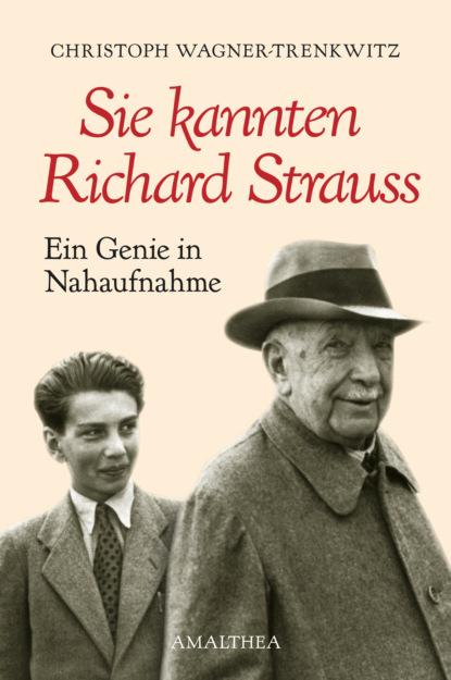 richard strauss elektra karl bohm 2 dvd Christoph Wagner-Trenkwitz Sie kannten Richard Strauss