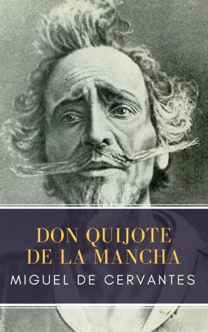 MyBooks Classics Don Quijote de la Mancha miguel sassano el saber de la psicomotricidad en primera persona