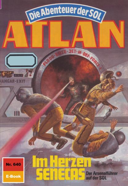 Atlan 640: Im Herzen SENECAS