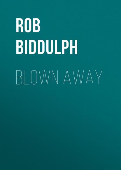Rob Biddulph Blown Away steve biddulph steve biddulph s raising boys