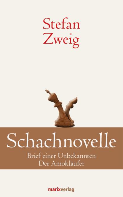 Stefan Zweig Schachnovelle schachnovelle