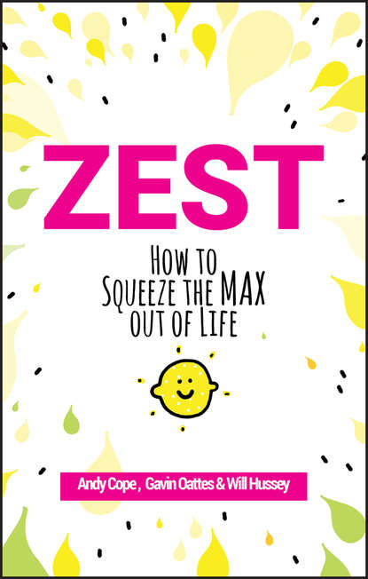 Фото - Andy Cope Zest life is your best medicine