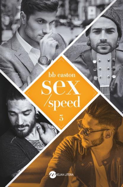B.B. Easton Sex/Speed dossie easton ética promiscua