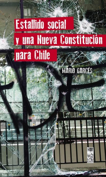 animal collective chile Mario Fernando Garcés Durán Estallido social y una nueva Constitución para Chile