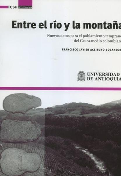 Francisco Javier Aceituno Bocanegra Entre el río y la montaña. недорого
