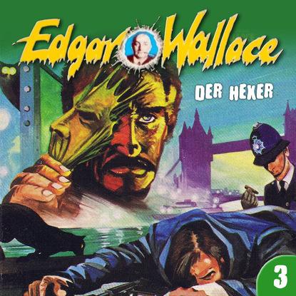 Фото - Edgar Wallace Edgar Wallace, Folge 3: Der Hexer edgar wallace der mann der alles wußte