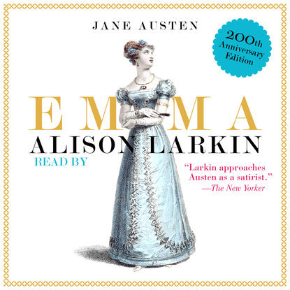 Jane Austen Emma (Unabridged) william austen leigh jane austen her life and letters a family record