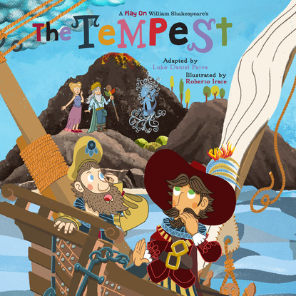 Уильям Шекспир The Tempest - A Play on Shakespeare (Unabridged) on the island