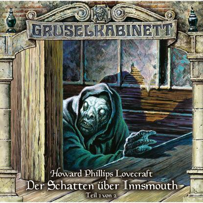 Фото - H.P. Lovecraft Gruselkabinett, Folge 66: Der Schatten über Innsmouth (Teil 1 von 2) mathilde von der nellen streng geprüft