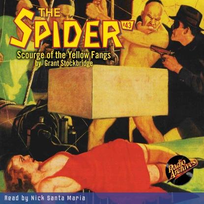 Фото - Grant Stockbridge Scourge of the Yellow Fangs - The Spider 43 (Unabridged) grant stockbridge pirates from hell the spider 83 unabridged