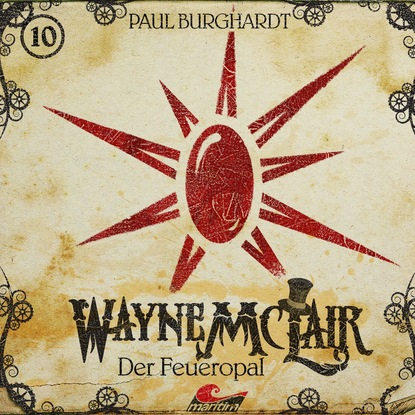 Фото - Paul Burghardt Wayne McLair, Folge 10: Der Feueropal paul burghardt twilight mysteries die neuen folgen folge 2 thanatos