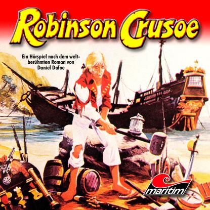 Daniel Defoe Robinson Crusoe daniel defoe die beliebtesten abenteuer klassiker