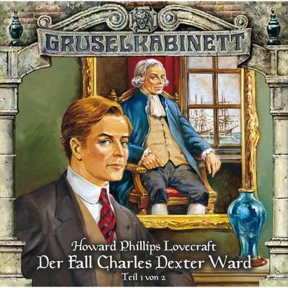 Gruselkabinett, Folge 24: Der Fall Charles Dexter Ward (Folge 1 von 2) фото