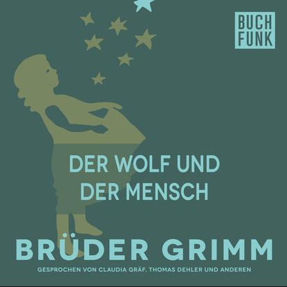 Brüder Grimm Der Wolf und der Mensch недорого