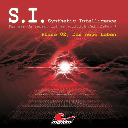 James Owen P. S.I. - Synthetic Intelligence, Phase 2: Das neue Leben группа авторов ich bin wer ich war