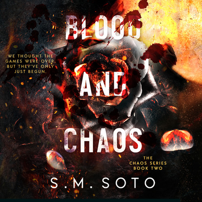 Фото - S.M. Soto Blood and Chaos - Chaos, Book 2 (Unabridged) harold m wilson chaos rising chaos series book one