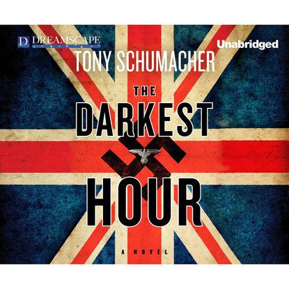 Tony Schumacher The Darkest Hour (Unabridged) the darkest child