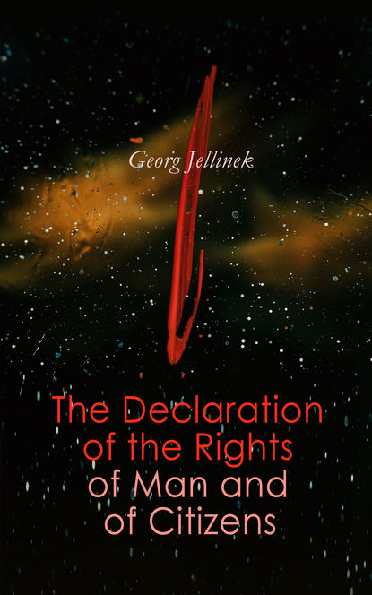 Georg Jellinek The Declaration of the Rights of Man and of Citizens недорого