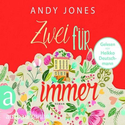 Andy Jones Zwei für Immer (Gekürzte Hörbuchfassung) deon meyer icarus gekürzte hörbuchfassung