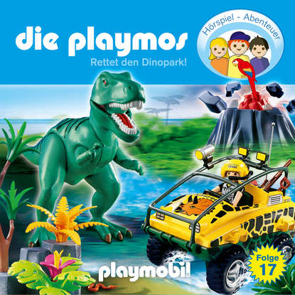 Simon X. Rost Die Playmos - Das Original Playmobil Hörspiel, Folge 17: Rettet den Dinopark! simon x rost die playmos das original playmobil hörspiel folge 28 den bankräubern auf der spur